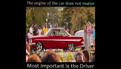 The Engine Of The Car Does Not Matter What Matter Is The Heart Of The Driver..