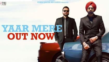Yaar Mere (Full Song) - Tarsem Jassar | Kulbir Jhinjer