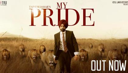 My Pride (Full Video) - Tarsem Jassar | Pendu Boyz