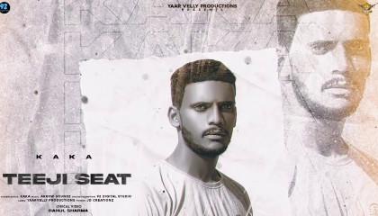 Teeji seat  Kaka Aakansha Official Video latest Punjabi songs