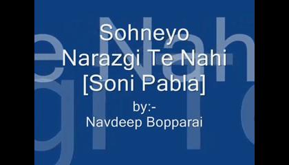 Sohneyo Narazgi Te Nahi [Soni Pabla]