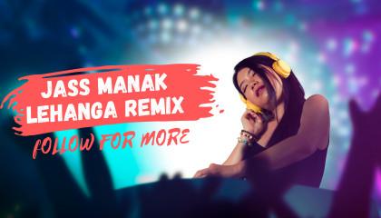 JASS MANAK  Lehanga  Car Music