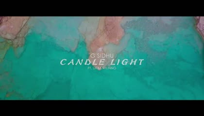 CANDLE LIGHT (Official Video)  G. Sidhu