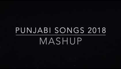 Punjabi Songs 2018 Mashup  New Year 2019 Mix