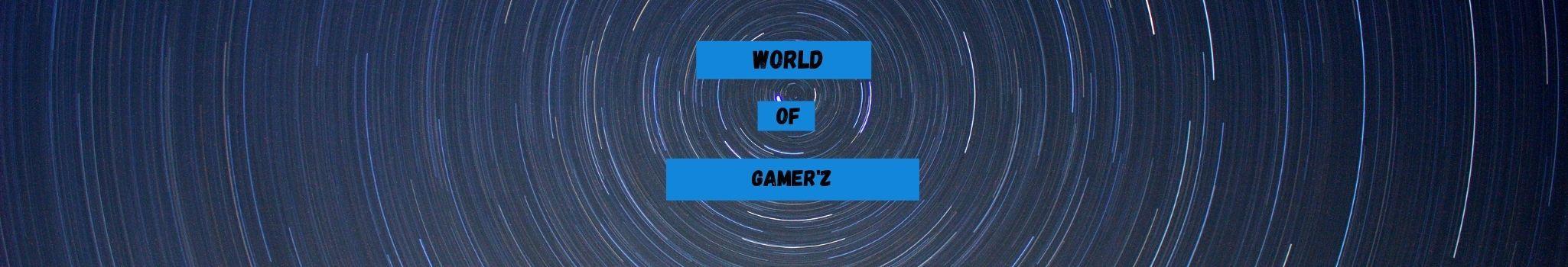 World Of Gamer'z
