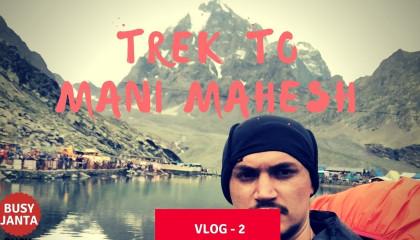 Manimahesh Trekking - Shivkund - Vlog - 2