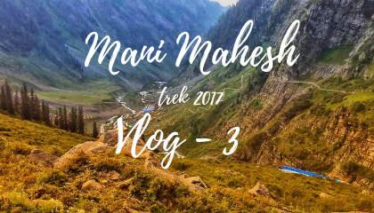 Manimahesh Trekking - Last day_Vlog - 3