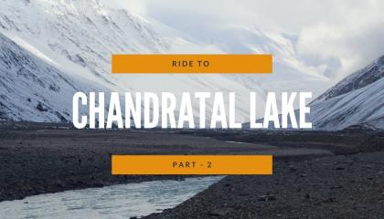 RidetoChandratalLake-Part2.0