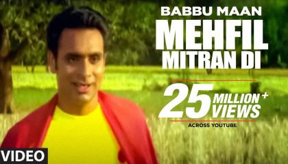 """""""Mehfil Mitran Di Babbu Maan"""" (Full Song)  Saun Di Jhadi"""