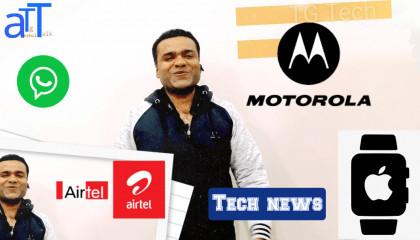 TG Tech News 1  Hike WhatsApp Motorola Airtel Apple Watch Corona Virus  Anshultgtalk