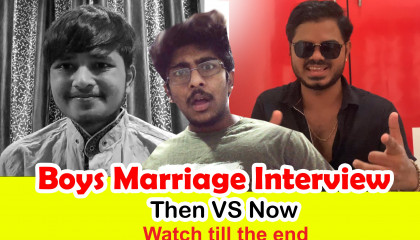 Boys Marriage Interview (Then vs Now)- Bio Scopers
