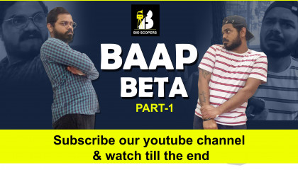 Baap Beta part-1 is out on yotube