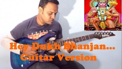 Hey Dukh Bhanjan  || Hanuman Bhajan || Guitar Instrumental