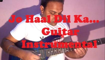 Jo Haal Dil Ka  || Ghulam || Guitar Instrumental