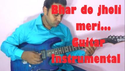 Bhar Do Jholi Meri  || Bajrangi BhaiJaan || Guitar Version || Adnan Sami