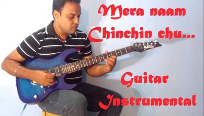 Mera Naam Chinchin Chu  || Howraha Bridge || Guitar Instrumental