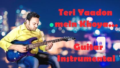 Teri Yaadon Mein Khoya || The Killer || Guitar Instrumental