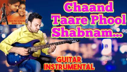 Chaand Taare Phool Shabnam   Tumse Achcha Kaun Hai   Guitar Instrumental