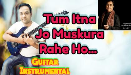 Tum Itna Jo Muskura Rahe Ho   Arth   Guitar Instrumental