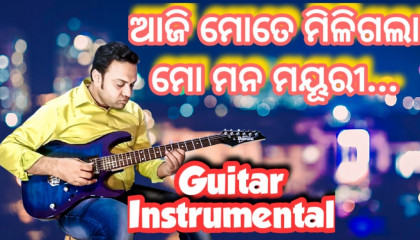 Aaji Mote Miligala Mo Mana | Akshaya Mohanty Hit |  Guitar Instrumental
