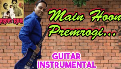 Mein Hoon Premrogi | Prem Rog |  Guitar Instrumental