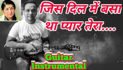 Jis Dil Mein Basa Tha Pyaar Tera | Saheli | Guitar Instrumental