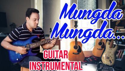 Mungda Mungda | Inkaar | Guitar Instrumental