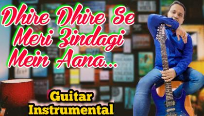Dhire Dhire Se Meri Zindagi Mein Aana | Aashiqui | Guitar Instrumental