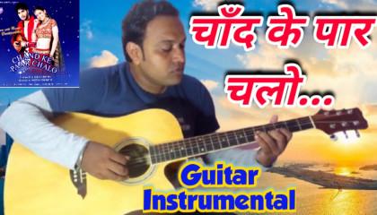 Chaand Ke Paar Chalo   Title Track   Guitar Instrumental