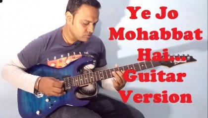 Ye Jo Mohabbat Hai  || Kati Patang || Guitar Instrumental