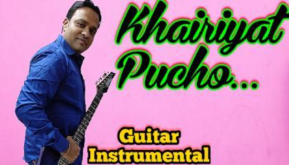Khairiyat Pucho  || Chhichhore || Guitar Version || Arijit Singh