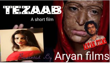 Tezaab.. a short film