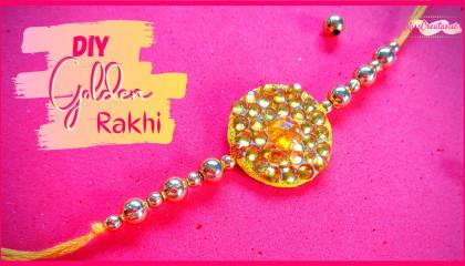 How To Make Rakhi At Home Easy And Beautiful   Golden Rakhi   Ghar Pe Rakhi Kaise Banate Hain   MissCreatastic