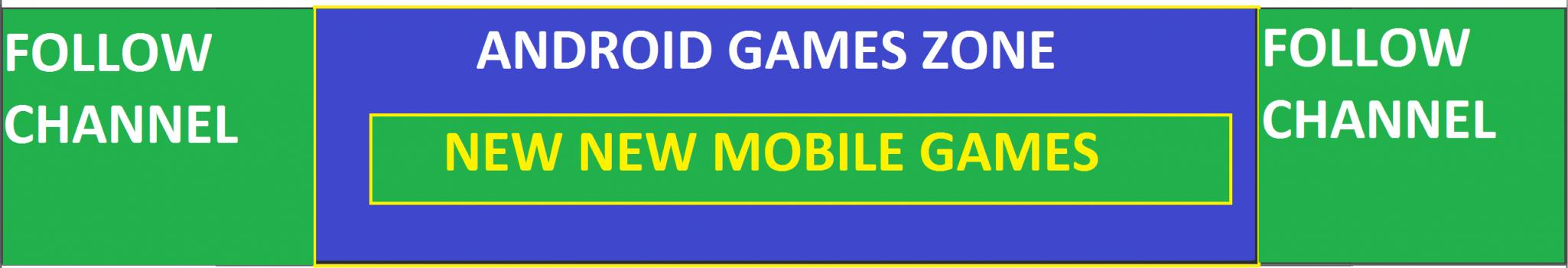 ANDROID GAMES ZONE
