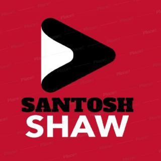 Santosh Shaw