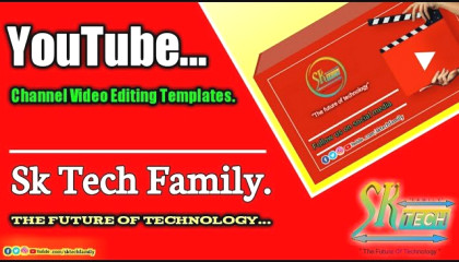 Sk tech family the future of technology YouTube channel official intro.