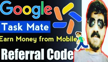 Google Task Mate App Review | Google Task Mate Referral Code | #KUMARSHAILENDRA