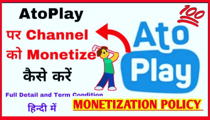 Atoplay monetization policy | atoplay new update | Atoplay full tutorial