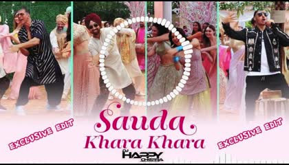 SAUDA KHARA KHARA -DJ HAPPY CHOPRA REMIX