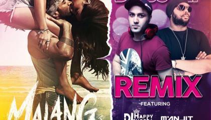 Malang   DJ HAPPY CHOPRA  DJ MANJIT SINGH   DUBSTEP REMIX