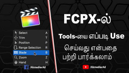 FCPX -ல் Basic எடிட்டிங் பற்றி பார்ப்போம் || FCPX Basic Editing Tutorial Tamil