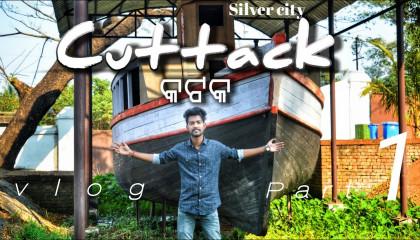 Cuttack city | odisha | silver city | Mr Gochhayat Vlogs