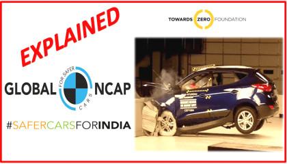 What is Global NCAP? GNCAP Explained Global NCAP के बारे में कुछ ख़ास बातें जो आपको जाननी जरुरी हैं !