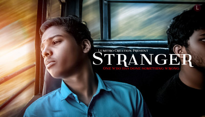 STRANGER [One Who Has Done Something Wrong] | Official Teaser | Short Film (2020) | LUMITRO CREATION