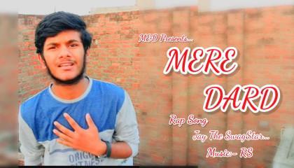 Mere Dard Original Rap | M&D Presents | SwagStar