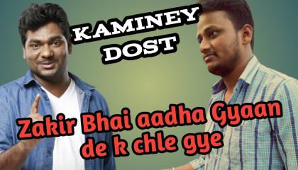 Kaminey Dost | Breakup aur Dosto ka gyaan | Chal bhai daaru Peete h