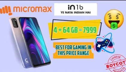 Best Gaming Mobile Under 8000 In India 2020   Micromax IN 1b First Look & Unboxing
