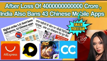 Digital Strike 3.0   Government Bans Snack Video , Ali Express With 43 Other Chinese Apps Ban