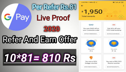 Google Pay Refer And Earn 81 Rs Offer  2020