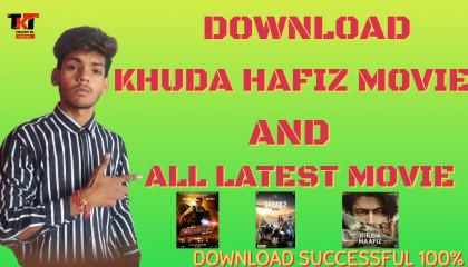 DOWNLOAD KHUDA HAFIZ(2020) MOVIE AND ALL LATEST MOVIE........